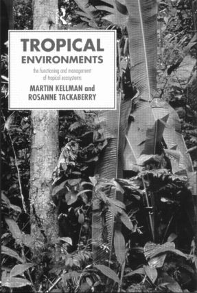 Tropical Environments: 1st Edition (Paperback) book cover