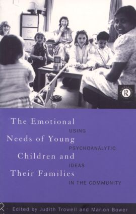 The Emotional Needs of Young Children and Their Families
