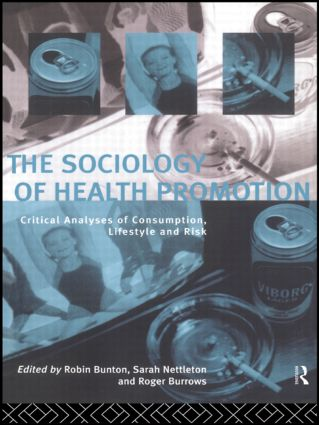 The Sociology of Health Promotion