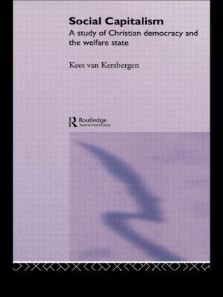 Social Capitalism: A Study of Christian Democracy and the Welfare State, 1st Edition (Paperback) book cover