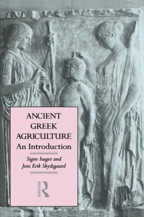 Ancient Greek Agriculture: An Introduction, 1st Edition (Paperback) book cover