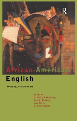 African-American English: Structure, History and Use (Paperback) book cover