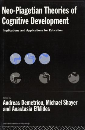 Neo-Piagetian Theories of Cognitive Development: Implications and Applications for Education (e-Book) book cover