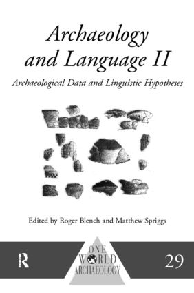 Archaeology and Language II: Archaeological Data and Linguistic Hypotheses, 1st Edition (Hardback) book cover