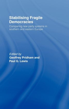 Introduction: Stabilising Fragile Democracies and Party System Development