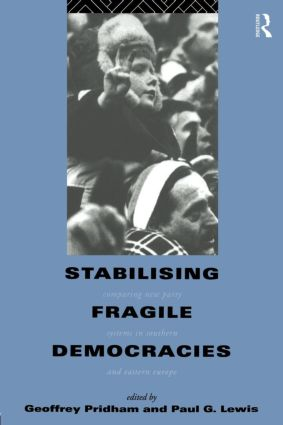 Stabilising Fragile Democracies: New Party Systems in Southern and Eastern Europe (Paperback) book cover