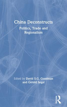 China Deconstructs: Politics, Trade and Regionalism (Paperback) book cover