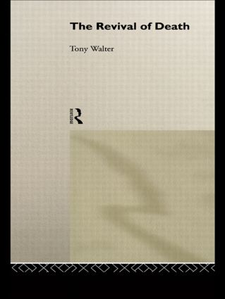 The Revival of Death: 1st Edition (Paperback) book cover