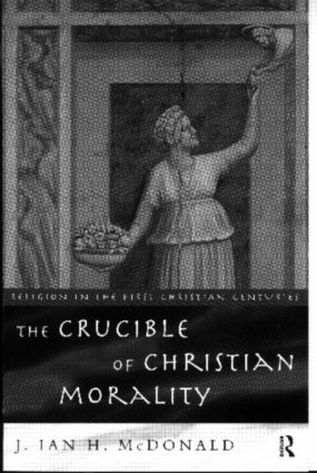 The Crucible of Christian Morality (Paperback) book cover