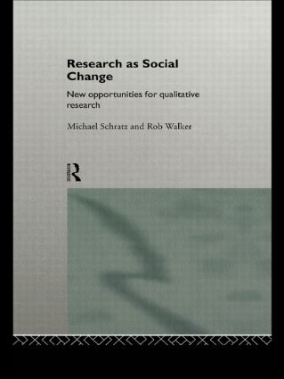 Research as Social Change: New Opportunities for Qualitative Research, 1st Edition (Paperback) book cover