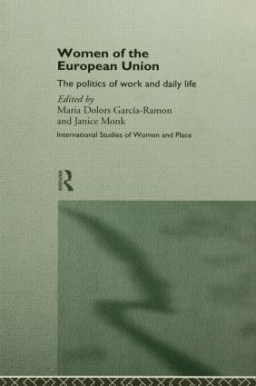 Women of the European Union: The Politics of Work and Daily Life book cover
