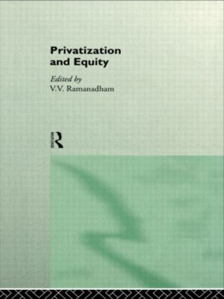 Privatization and Equity: 1st Edition (Hardback) book cover