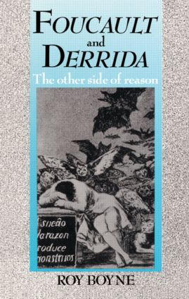 Foucault and Derrida: The Other Side of Reason (Paperback) book cover