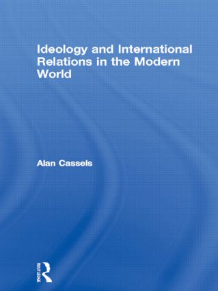 Ideology and International Relations in the Modern World book cover