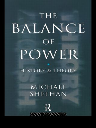 The Balance Of Power: History & Theory (Paperback) book cover