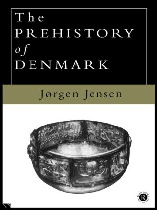 The Prehistory of Denmark: 1st Edition (e-Book) book cover