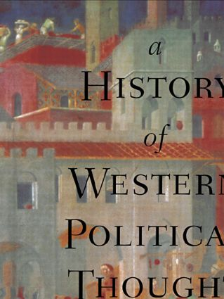 A History of Western Political Thought: 1st Edition (e-Book) book cover