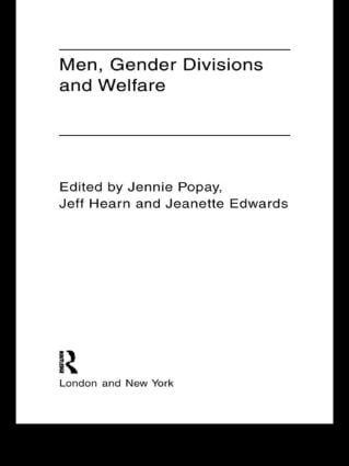 Men, Gender Divisions and Welfare (Paperback) book cover
