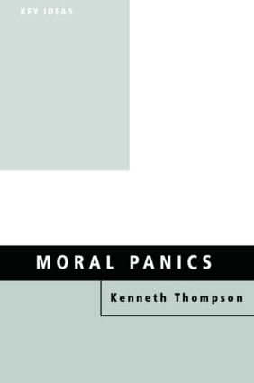 Moral Panics: 1st Edition (Paperback) book cover