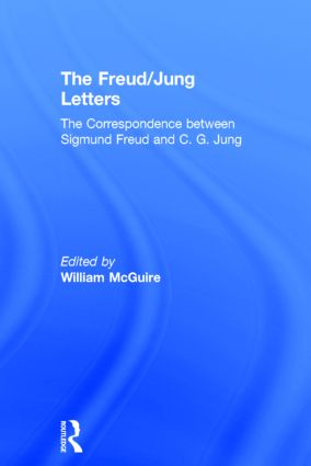 The Freud/Jung Letters: 1st Edition (Hardback) book cover