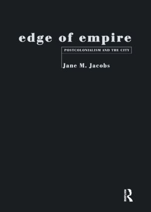 Edge of Empire: Postcolonialism and the City, 1st Edition (Paperback) book cover