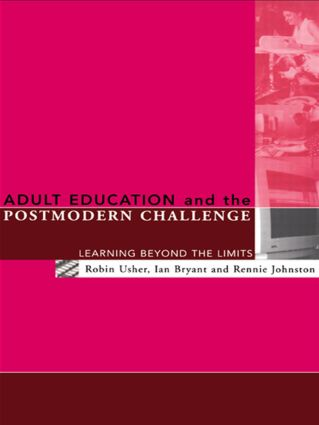 Adult Education and the Postmodern Challenge: Learning Beyond the Limits (Paperback) book cover