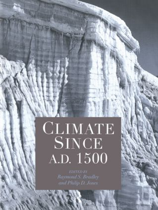 Climate since AD 1500: 1st Edition (Paperback) book cover