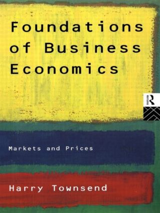 Foundations of Business Economics: Markets and Prices (Paperback) book cover