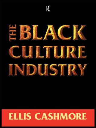 The Black Culture Industry (Paperback) book cover