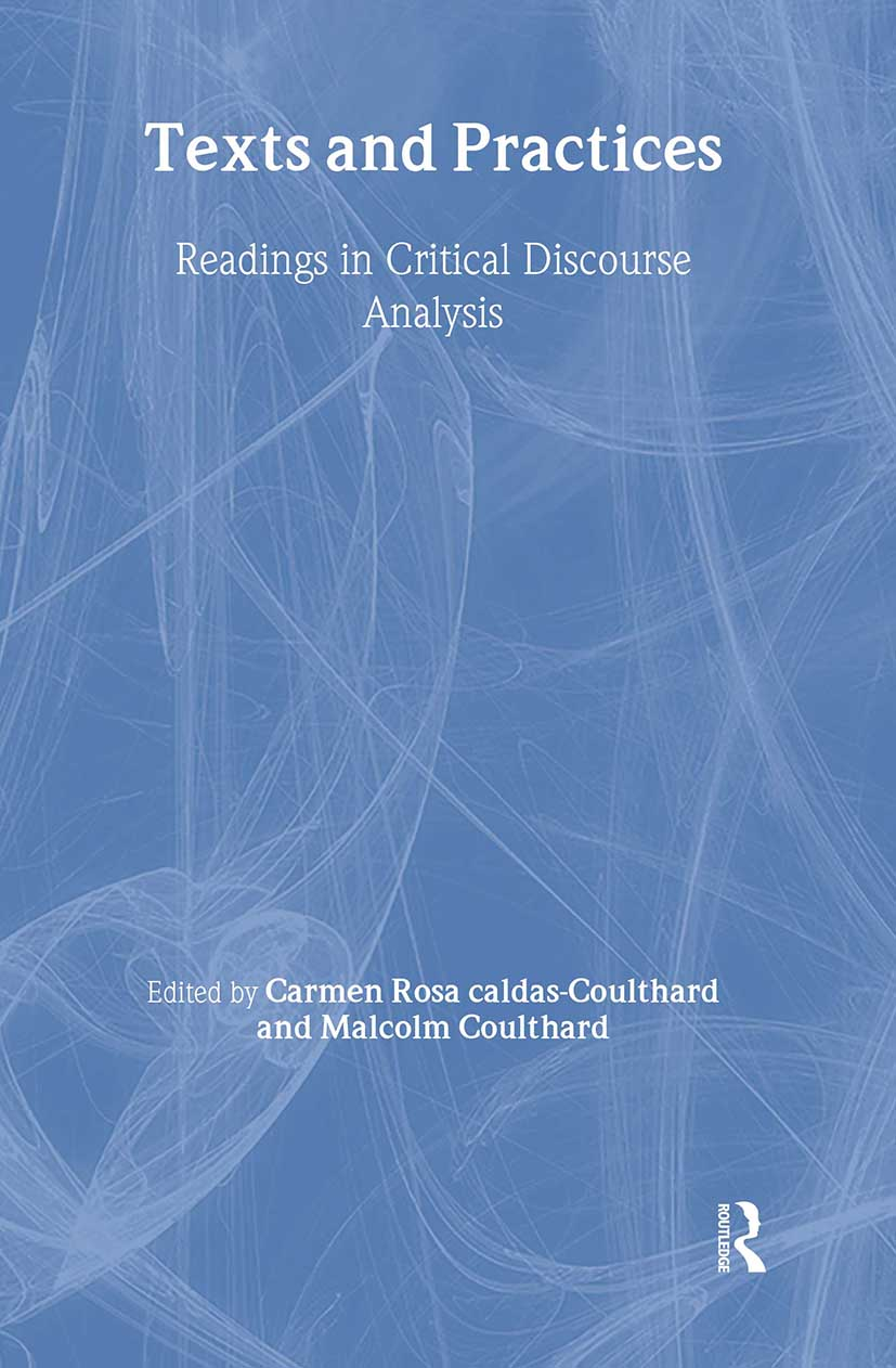 Texts and Practices: Readings in Critical Discourse Analysis, 1st Edition (e-Book) book cover