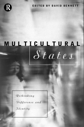 Multicultural States: Rethinking Difference and Identity, 1st Edition (Paperback) book cover
