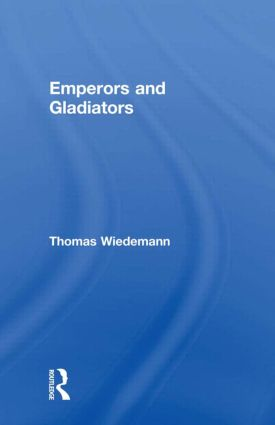 Emperors and Gladiators: 1st Edition (Paperback) book cover