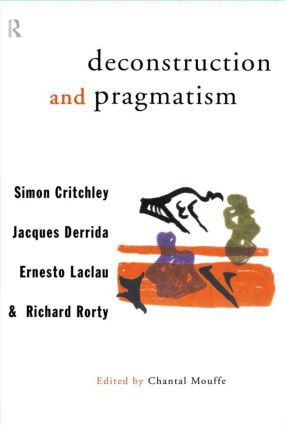Deconstruction and Pragmatism (Paperback) book cover