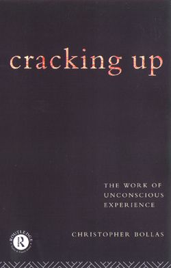 Cracking Up: The Work of Unconscious Experience (Paperback) book cover