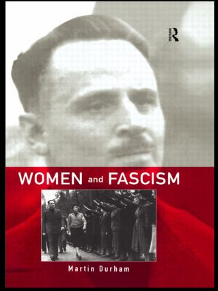 Women and Fascism: 1st Edition (Paperback) book cover