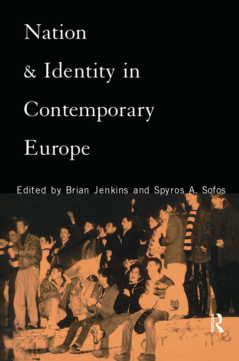 Nation and Identity in Contemporary Europe: 1st Edition (Hardback) book cover