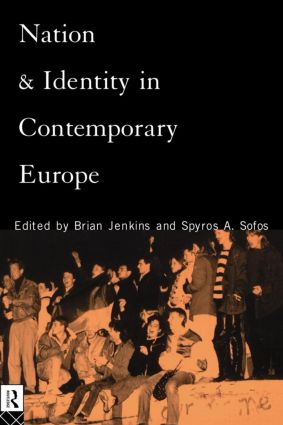 Nation and Identity in Contemporary Europe