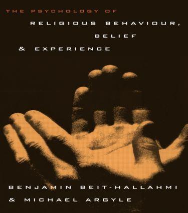 The Psychology of Religious Behaviour, Belief and Experience (Paperback) book cover
