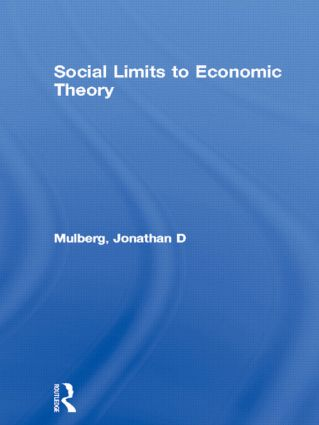 Social Limits to Economic Theory: 1st Edition (Hardback) book cover