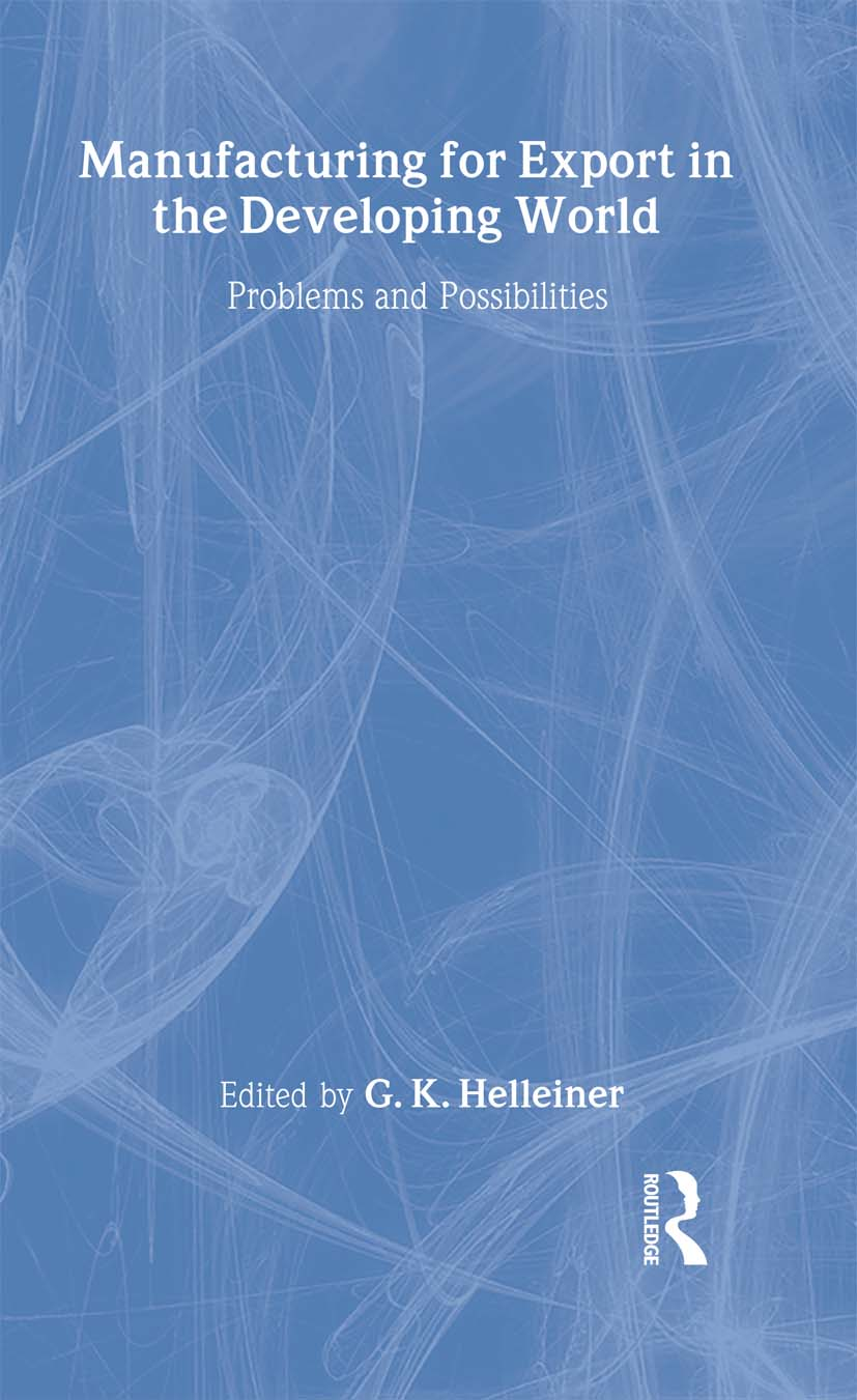 Manufacturing for Export in the Developing World: Problems and Possibilities, 1st Edition (Hardback) book cover