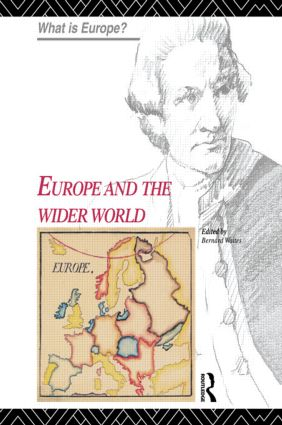 Europe and the Wider World: 1st Edition (Hardback) book cover