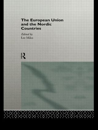 The European Union and the Nordic Countries (Paperback) book cover