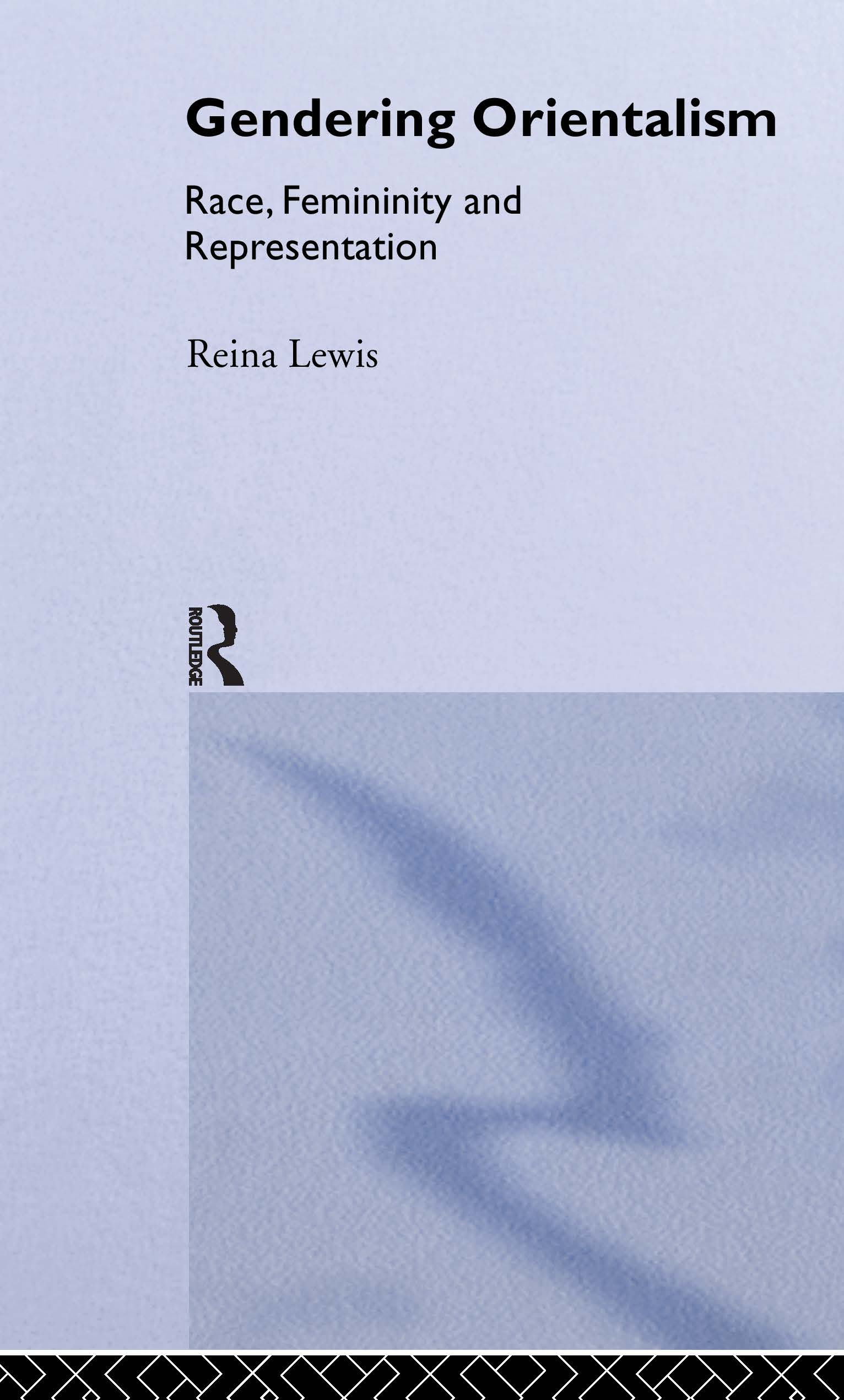 Gendering Orientalism: Race, Femininity and Representation (Paperback) book cover