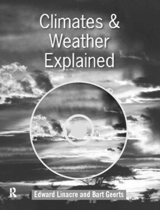 Climates and Weather Explained: 1st Edition (Hardback) book cover