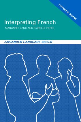 Interpreting French: Advanced Language Skills (PCK ) book cover