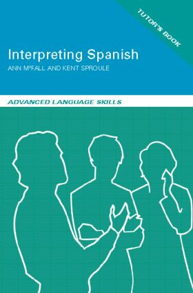 Interpreting Spanish: Advanced Language Skills book cover