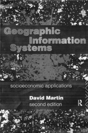 Geographic Information Systems: Socioeconomic Applications, 2nd Edition (Paperback) book cover