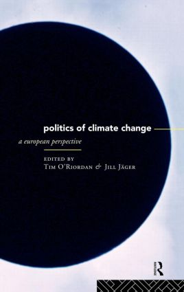 The Politics of Climate Change: A European Perspective book cover