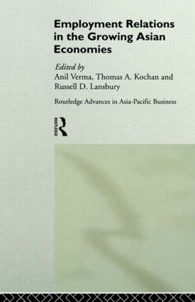 Employment Relations in the Growing Asian Economies: 1st Edition (Hardback) book cover