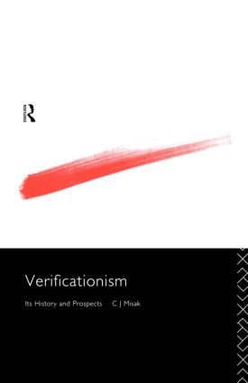 Verificationism: Its History and Prospects, 1st Edition (Paperback) book cover
